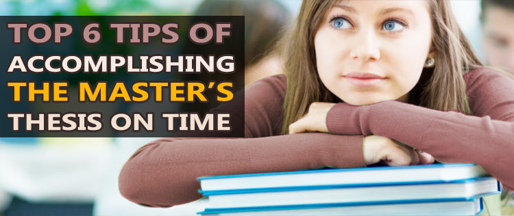 Learn the Best ways of Accomplishing Your Thesis
